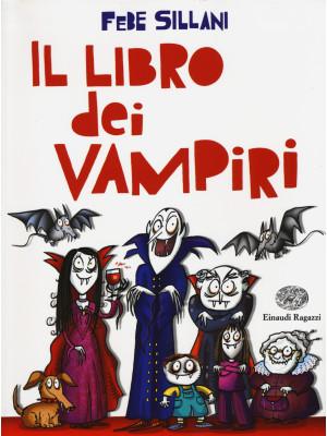 Il libro dei vampiri. Ediz. illustrata