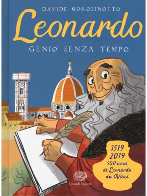 Leonardo. Genio senza tempo. Ediz. a colori