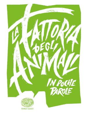 La fattoria degli animali da George Orwell