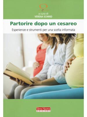 Partorire dopo un cesareo. Esperienze e strumenti per una scelta informata