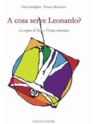 A cosa serve Leonardo? La ragion di Stato e l'Uomo vitruviano