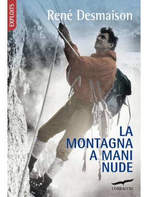 La montagna a mani nude