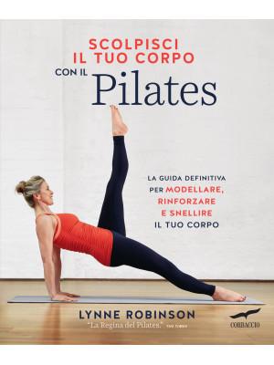Scolpisci il tuo corpo con il pilates