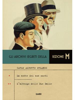Gli archivi segreti della sezione M: L' albergo delle due Dalie-La notte dei non morti