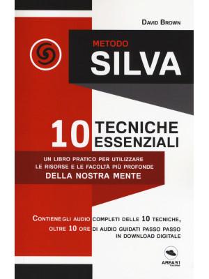 Metodo Silva. 10 tecniche essenziali. Con File audio per il download