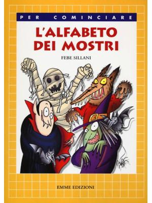 L'alfabeto dei mostri. Ediz. illustrata