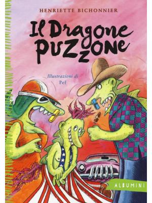 Il dragone puzzone. Ediz. illustrata