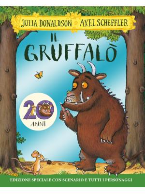 Il Gruffalò. 20 anni. Ediz. speciale
