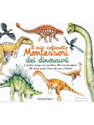 Il mio cofanetto Montessori dei dinosauri. Nuova ediz. Con gadget