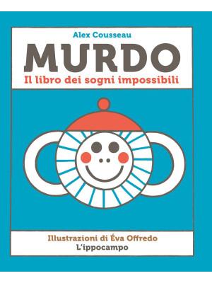 Murdo. Il libro dei sogni impossibili
