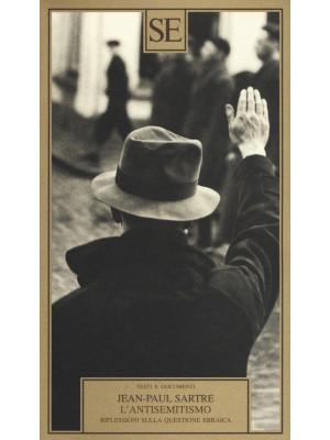 L'antisemitismo. Riflessioni sulla questione ebraica