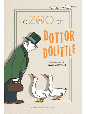 Lo zoo del dottor Dolittle. Ediz. illustrata