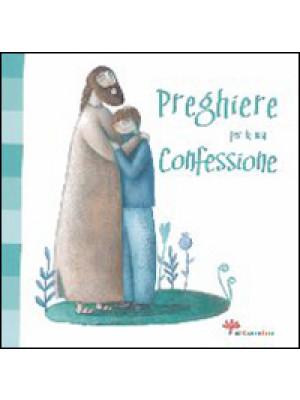 Preghiere per la mia confessione