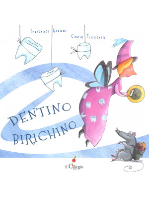 Dentino birichino