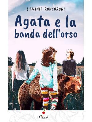 Agata e la banda dell'orso