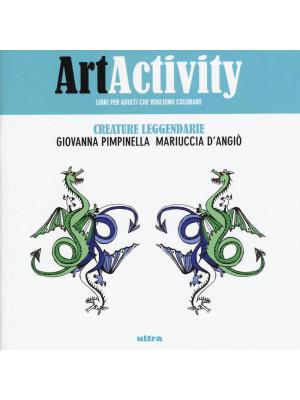 Art activity. Creature leggendarie