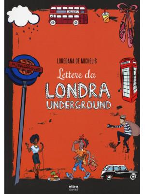 Lettere da Londra underground