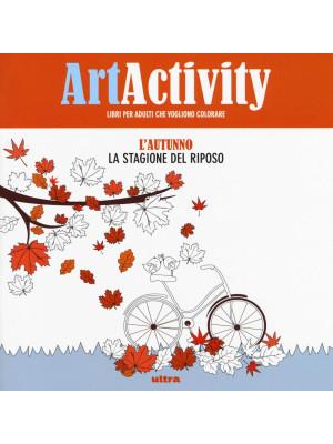 Art activity pocket. L'autunno. La stagione del riposo