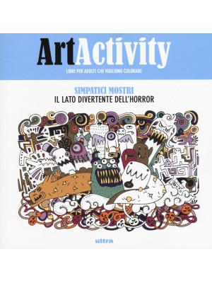 Art activity. Simpatici mostri. Il lato divertente dell'horror