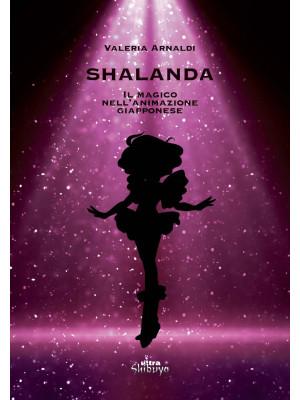 Shalanda. Il magico nell'animazione giapponese