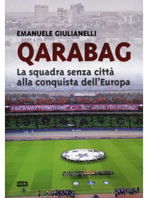 Qarabag. La squadra senza città alla conquista dell'Europa