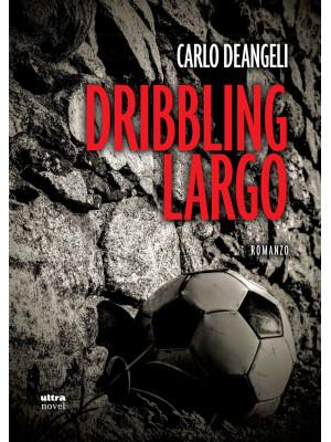 Dribbling largo