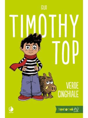 Timothy Top. Vol. 1: Verde cinghiale