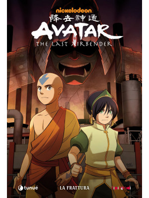 La frattura. Avatar. The last airbender