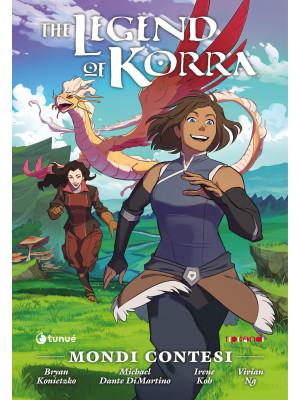 Mondi contesi. The Legend of Korra