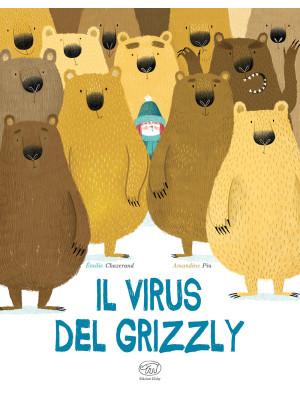 Il virus del grizzly. Ediz. a colori