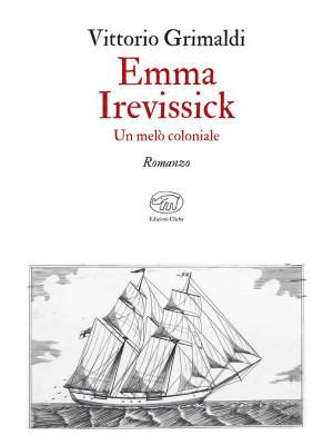 Emma Irevissick. Un melò coloniale