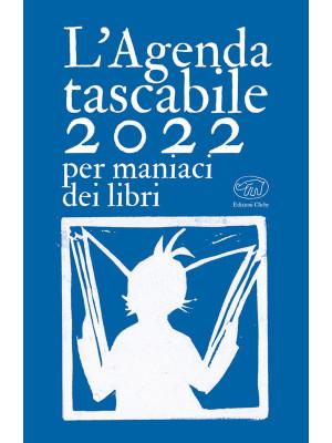L'agenda tascabile 2022 per maniaci dei libri