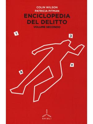 Enciclopedia del delitto. Vol. 2: I-Z