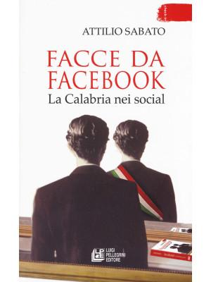 Facce da Facebook. La Calabria nei social