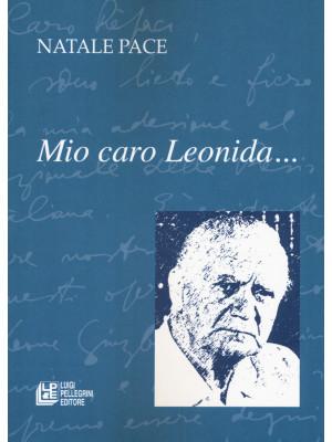 Mio caro Leonida...