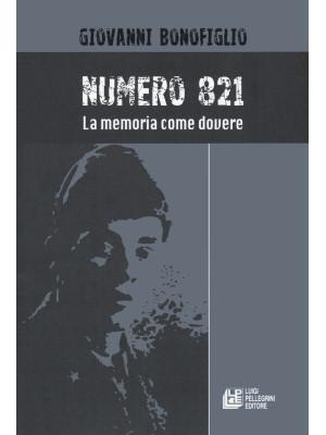 Numero 821. La memoria come dovere