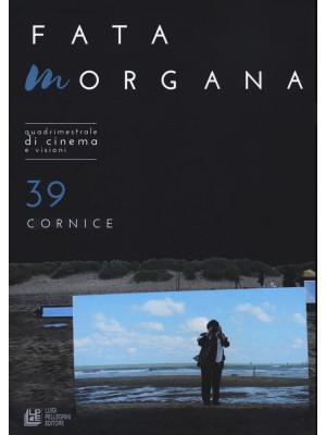 Fata Morgana. Quadrimestrale di cinema e visioni. Vol. 39: Cornici