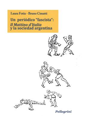 Un periòdico «fascista»: Il Mattino d'Italia y la sociedad argentina