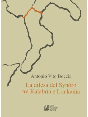 La difesa del synoro tra Kalabria e Loukania