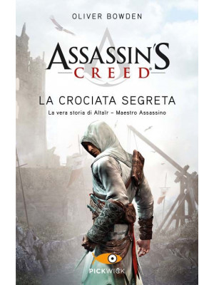 Assassin's Creed. La crociata segreta