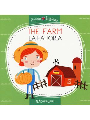 The farm-La fattoria. Ediz. a colori