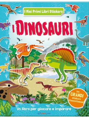 I dinosauri. Con adesivi. Ediz. a colori