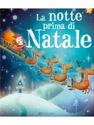 La notte prima di Natale. Ediz. illustrata