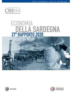 Economia della Sardegna. 27° Rapporto 2020