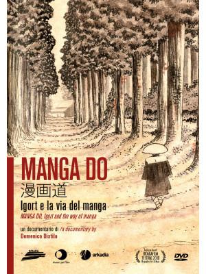 Manga Do. Igort e la via del manga. Con DVD video