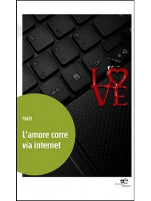 L'amore corre via internet