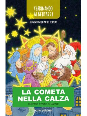 La cometa nella calza. Quattro storie di Natale