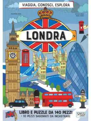 Londra. Viaggia, conosci, esplora. Ediz. a colori. Con puzzle