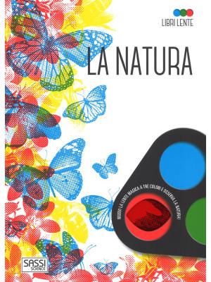La natura. Libri lente. Ediz. a colori. Con gadget