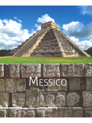 Messico. Ediz. illustrata
